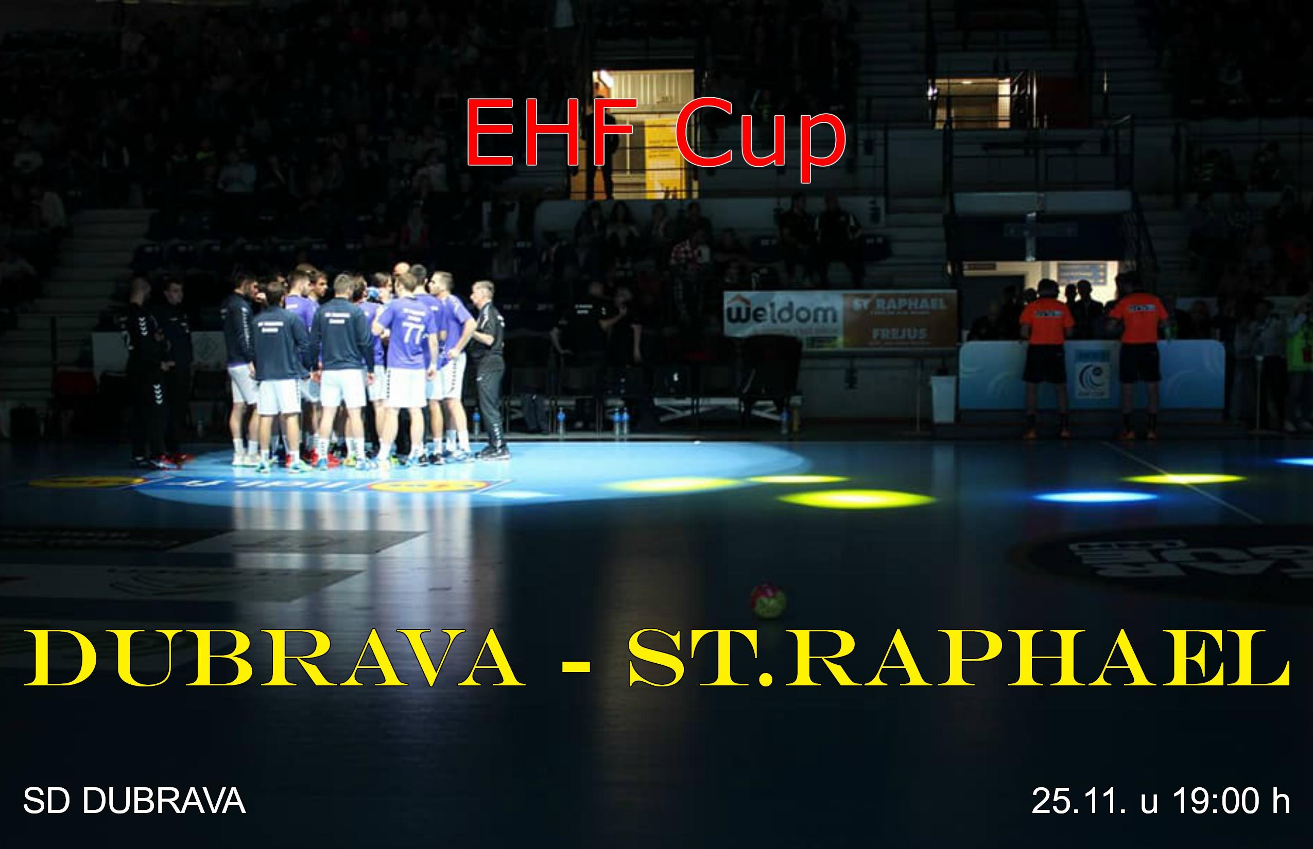 EHF Cup : DUBRAVA – ST.RAPHAEL (FRA)